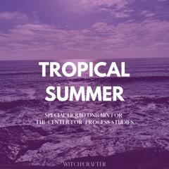 Witch?Crafter: Tropical Summer Liquid DnB Mix