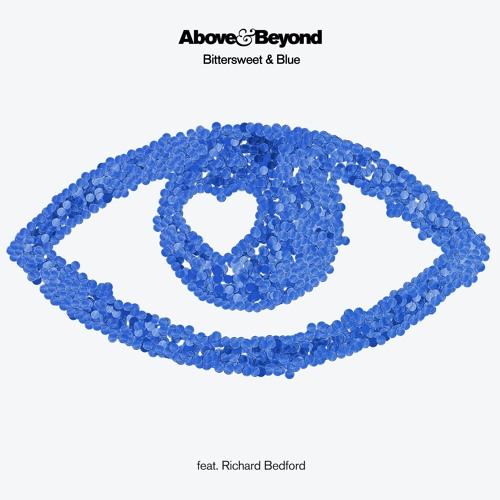 Above & Beyond feat. Richard Bedford - Bittersweet & Blue (Above & Beyond Club Mix)