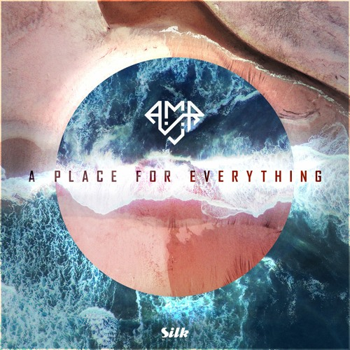 A.M.R - A Place For Everything (Artist Album) [Out Now]