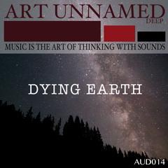 AUD014 : Dying Earth - Sunrise (Original Mix)