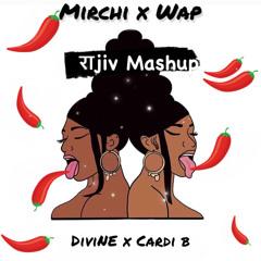 DIVINE x Cardi B - MIRCHI x WAP -(राjiv Mashup) *click on buy for free download*