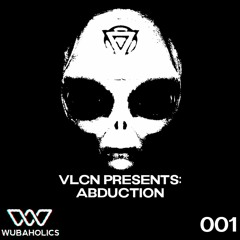 VLCN Presents: Abduction