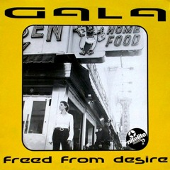 GALA - Freed From Desire (Brent Anthony Remix)
