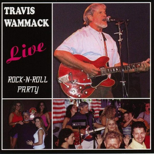 Travis Wammack - Rock-N-Roll Party