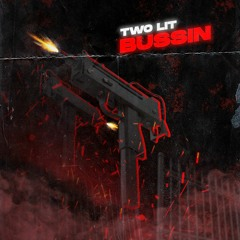Two Lit - Bussin