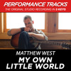 My Own Little World (Medium Key Performance Track Without Background Vocals)