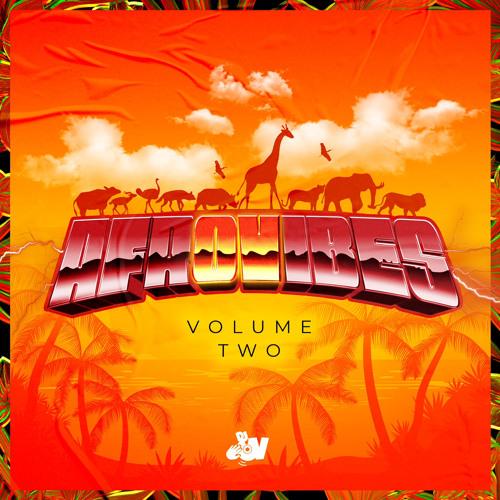 #AfrOVibes • Volume Two (2021) || @deejayovuk