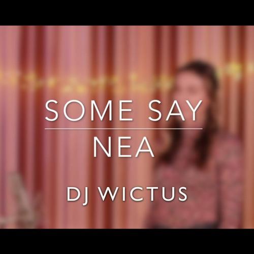DJ Wictus - Some Say Kiz
