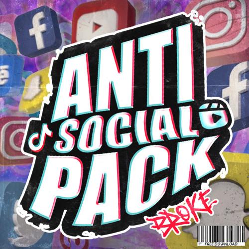 """""""Anti Social PACK"""""""