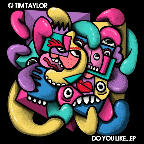 Tim Taylor - Do You Like...