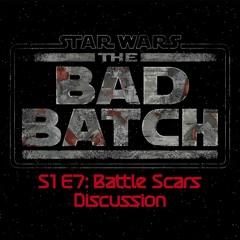 The Bad Batch S1E7 - Battle Scars