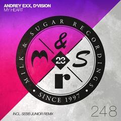 Andrey Exx, D´Vision - My Hearth (Sebb Junior Remix)