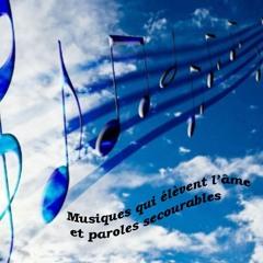 Musiques qui élèvent l'âme et Paroles secourables  7 Mars 2020