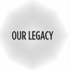 Osc Project - Our Legacy