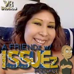 Impatient People - A Friend With ISSUEz podcast