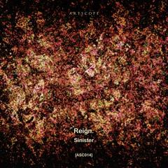 Premiere : Reign. - Neutrum (Eafhm Remix)  [Artscope]