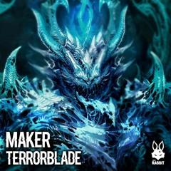 Maker - Terrorblade [Free Download]