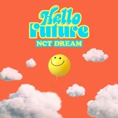 NCT DREAM - Hello Future (cover)