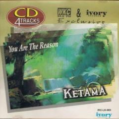 You Are The Reason - Ketama