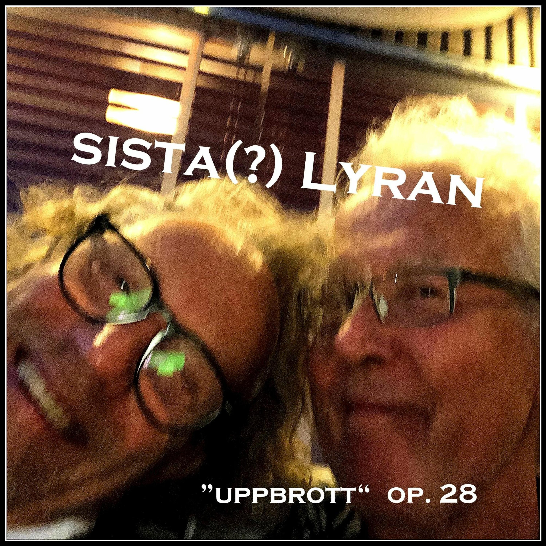 28 Lyran - Uppbrott - 2021-08-08