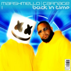 Marshmello x Carnage - Back In Time
