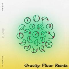 Coldplay X BTS - My Universe(Gravity Flour Bootleg remix)