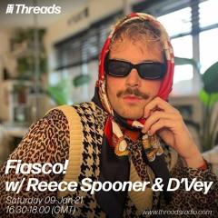Fiasco! w/ Reece Spooner & D'Vey - 09-Jan-21