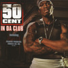 In Da Club (Album Version (Explicit))