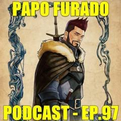 Papo Furado Podcast #97 - The Witcher: Lenda do Lobo