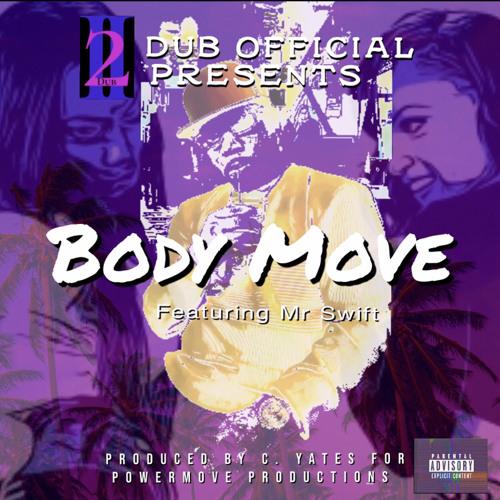 Body Move (feat. Mr. Swift)
