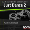"Katti Kalandal (As Heard In the Video Game ""Just Dance 2"")"