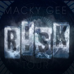 Macky Gee - Tour (R!SK 2021 Bootleg Remix) [FREE DL]
