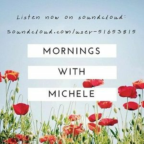 Morning with Michele - Sales Podcast Series # 4 Final Episode