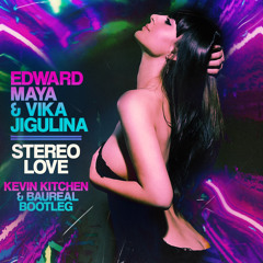 Stereo Love (Kevin Kitchen & Baureal Bootleg)(Autofilter at start due to SC copyright) FREE DL