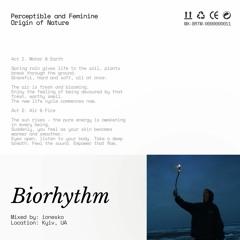 Biorhythm Radio: Perceptible and Feminine Origin of Nature by ionesko @ 20ft Radio - 14/10/2020