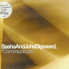 Communicate - Sasha & John Digweed - [Disc 2] - 2000