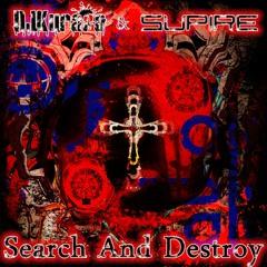 DJKurara & Supire - Search And Destroy