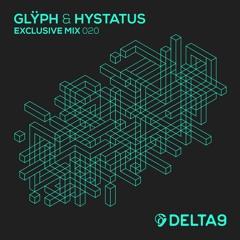 Glÿph & Hystatus - Exclusive Mix 020