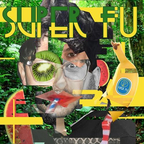 Super Fu - Super Ok [Paper Recordings] <Gouranga Premiere>