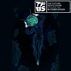 The Future Beats Show Episode 292