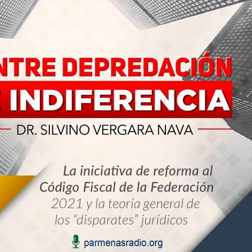 Entre Depredaci贸n e Indiferencia - La Iniciativa De Reforma Al C贸digo Fiscal