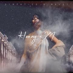 Simpatico X Malsi - Honey + M