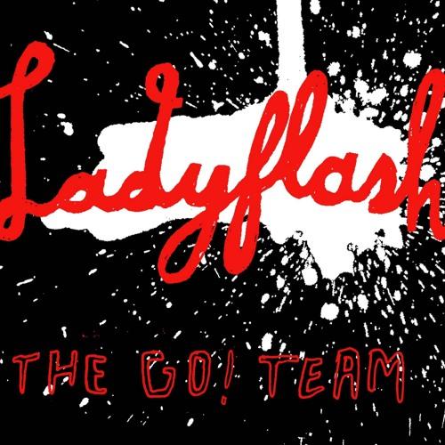 Ladyflash (Hot Chip Remix)