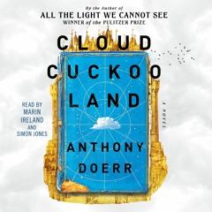 CLOUD CUCKOO LAND Audiobook Excerpt