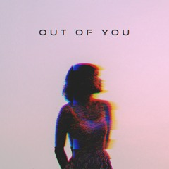 Out Of You