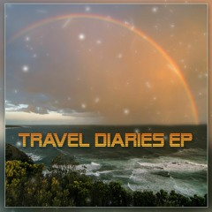 Travel Diaries EP - Released 10th April 2020