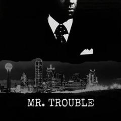 BigXthaPlug - Mr. Trouble