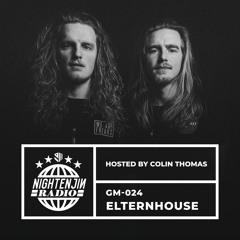 GM-024: Elternhouse | Nightenjin Radio [Hosted by Colin Thomas]