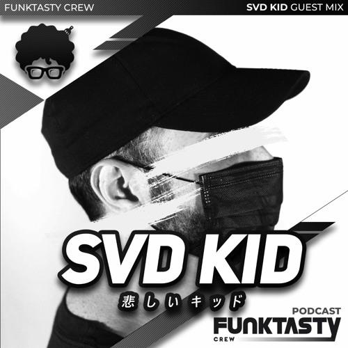 FunkTasty Crew #125 SVD KID - Guest Mix