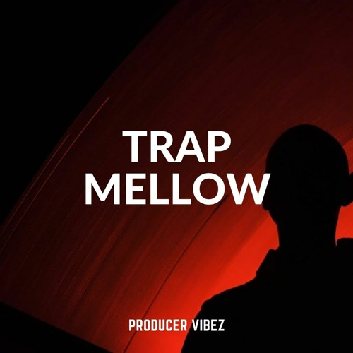 TRAP MELLOW   PRODUCERVIBEZ.COM - DEMO